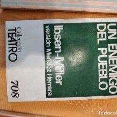 Libros de segunda mano: G-72 LIBRO UN ENEMIGO DEL PUEBLO IBSEN-MILLER VERSION MENDEZ HERRERA COLECCION TEATRO. Lote 257315480