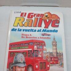 Libros de segunda mano: 23848 - EL GRAN RALLYE DA LA VUELTA AL MUNDO - ETAPA 8 - DE BRUSELAS A ISLANDIA. Lote 257395660