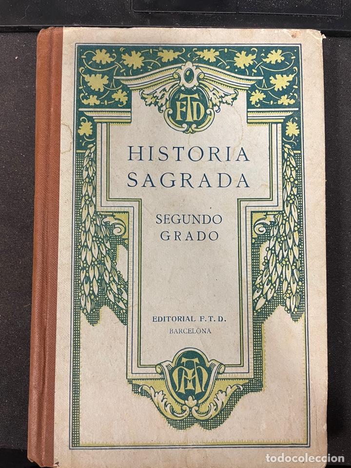 HISTORIA SAGRADA SEGUNDO GRADO EDITORIAL FTD (Libros de Segunda Mano - Ciencias, Manuales y Oficios - Otros)