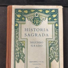 Libros de segunda mano: HISTORIA SAGRADA SEGUNDO GRADO EDITORIAL FTD. Lote 257398175