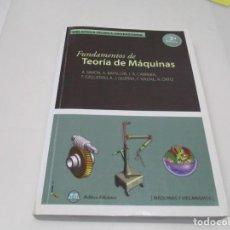 Libros de segunda mano: VV.AA FUNDAMENTOS DE TEORÍA DE MAQUINAS W6627. Lote 257400995