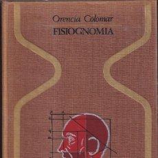 Libros de segunda mano: FISIOGNOMIA - ORENCIA COLOMAR - COLECCIÓN OTROS MUNDOS PLAZA JANÉS 1974. Lote 257413870
