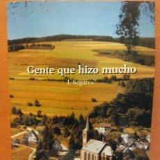 Libri di seconda mano: GENTE QUE HIZO MUCHO. I. SEGARRA. EDITORIAL ARMONÍA. PESO - 291 G. Lote 257420530