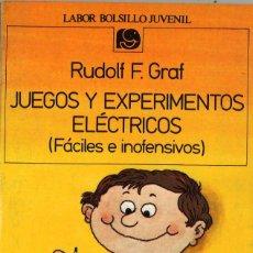 Libros de segunda mano: JUEGOS Y EXPERIMENTOS ELÉCTRICOS (FÁCILES E INOFENSIVOS). 1985. Lote 257449500