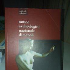 Libros de segunda mano: MUSEO ARCHEOLOGICO NAZIONALE DI NAPOLI.. Lote 257553665