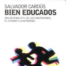 Libros de segunda mano: BIEN EDUCADOS. Lote 257639375