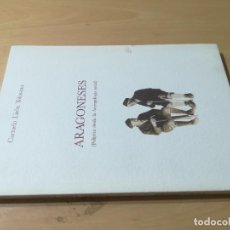 Libros de segunda mano: ARAGONESES, CARMELO LISON TOLOSANA / POLIPTICO DESDE LA ANTROPOLOGIA SOCIAL / ARAGON / AG64. Lote 257768435