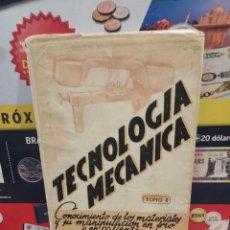 Libros de segunda mano: MANUAL DE TECNOLOGIA MECANICA...TOMO I....1948..... Lote 257774910