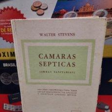 Libros de segunda mano: CAMARAS SEPTICAS I..( OBRAS SANITARIAS )... WALTER STEVENS....1946.... Lote 257788335
