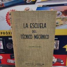 Libros de segunda mano: LA ESCUELA DEL TECNICO MECÁNICO......NUMERO VI...1962...... Lote 257790455