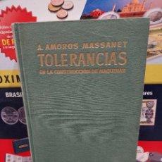 Libros de segunda mano: LAS TOLERANCIAS EN LA CONSTRUCCION DE MAQUINAS....1955....... Lote 257806220