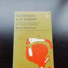 Libros de segunda mano: LA LENGUA Y EL HOMBRE. Lote 257817250