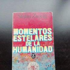 Libros de segunda mano: MOMENTOS ESTELARES DE LA HUMANIDAD. Lote 257827025