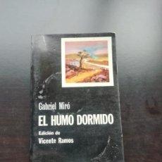 Libros de segunda mano: EL HUMO DORMIDO. Lote 257827225