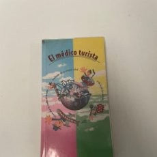 Libros de segunda mano: EL MEDICO TURISTA. Lote 257830575
