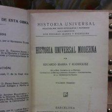 Livros em segunda mão: HISTORIA UNIVERSAL MODERNA. D. EDUARDO IBARRA Y RODRIGUEZ. SUCESORES DE JUAN GILI, EDITOR. Lote 257868675