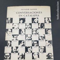 Libros de segunda mano: CONVERSACIONES EN CATALUÑA. Lote 257893655