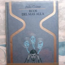 Libros de segunda mano: ECOS DEL MAS ALLÁ - PEDRO GUIRAO - PLAZA & JANES, S.A.. Lote 257902065