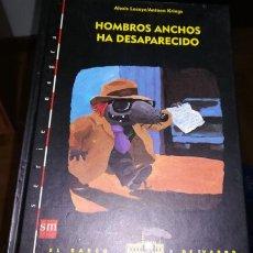 Livros em segunda mão: HOMBROS ANCHOS HA DESAPARECIDO - EL BARCO DE VAPOR - SERIE NEGRA. Lote 257932185