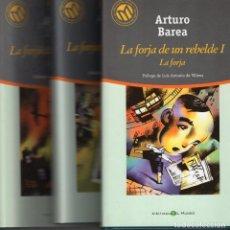 Libri di seconda mano: LA FORJA DE UN REBELDE COMPLETA 1A 3 (ARTURO BAREA) 100 MEJ NOV EN CAST DEL S. XX 23 A 25 EL MUNDO. Lote 258001225