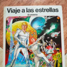 Libros de segunda mano: VIAJE A LAS ESTRELLAS EL UNIVERSO - AFHA 1980 - FERNANDO FERNÁNDEZ - DIFICIL RARO PRECIADO. Lote 258130485