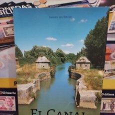 Libros de segunda mano: EL CANAL DE CASTILLA.....ENRIQUE DEL RIVERO....2000..... Lote 258159505