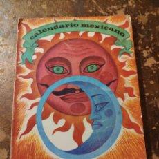 Libros de segunda mano: CALENDARIO MEXICANO, 1972 (CONASUPO). Lote 258220765