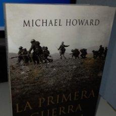 Livres d'occasion: LA PRIMERA GUERRA MUNDIAL - HOWARD, MICHAEL. Lote 258320665