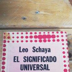 Livros em segunda mão: EL SIGNIFICADO UNIVERSAL DE LA CABALA. LEO SCHAYA. EDITORIAL DÉDALO. BUENOS AIRES 1976 (1ª EDICION). Lote 258517040