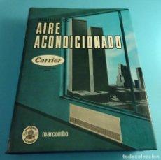 Libros de segunda mano: MANUAL DE AIRE ACONDICIONADO. CARRIER INTERNATIONAL. Lote 258520415