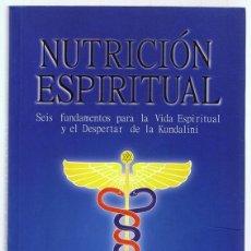 Libros de segunda mano: NUTRICIÓN ESPIRITUAL GABRIEL COSENS, M.D.. Lote 258751875