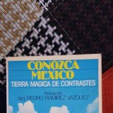 Libros de segunda mano: LIBRO CONOZCA MEXICO. TIERRA MÁGICA DE CONTRASTES. Lote 258783060