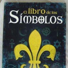 Libros de segunda mano: EL LIBRO DE LOS SÍMBOLOS - ALFONSO SERRANO SIMARRO - ED. LIBSA 2010 - VER INDICE Y FOTOS. Lote 258827355