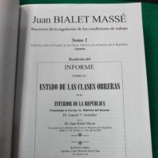 Libros de segunda mano: JUAN BIALET MASSE. TOMO 2 REEDICION DEL INFORME SOBRE EL ESTADO DE LAS CLASES OBRERAS EN EL ......... Lote 258849350