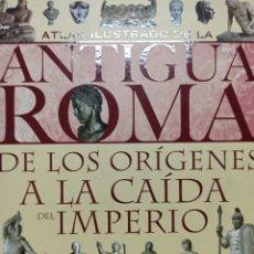 Libros de segunda mano: ATLAS ILUSTRADO DE LA ANTIGUA ROMA, DE LOS ROIGENES A LA CAIDA DEL IMPERIO, SUSAETA EDIC. PERFECTO. Lote 259003235