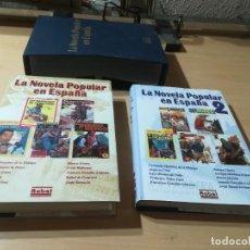 Libros de segunda mano: LA NOVELA POPULAR EN ESPAÑA 2 TOMOS TAPA DURA SOBRECUBIERTA Y ESTUCHE - ROBEL. Lote 259010110