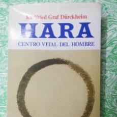 Livros em segunda mão: HARA CENTRO VITAL DEL HOMBRE. Lote 259059405