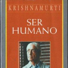 Livros em segunda mão: KRISHNAMURTI : SER HUMANO (EDAF, 2003). Lote 259281270