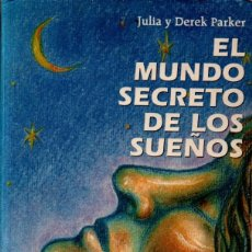 Libros de segunda mano: PARKER : EL MUNDO SECRETO DE LOS SUEÑOS (PAIDÓS, 1993). Lote 259281545