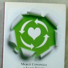 Libros de segunda mano: ECOLOGÍA EMOCIONAL PARA EL NUEVO MILENIO - MERCE CONANGLA - ED. PLANETA 2011 - VER INDICE. Lote 259818825