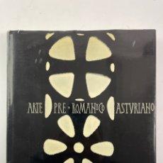 Libros de segunda mano: L-5787. ARTE PRE-ROMANICO ASTURIANO, A.BONET CORREA. ED.POLIGRAFA, 1967.. Lote 259861300