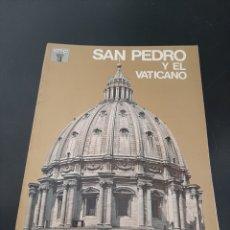 Libros de segunda mano: SAN PEDRO Y EL VATICANO. Lote 259884615