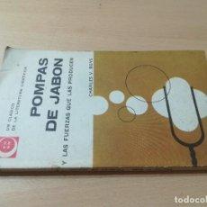 Libros de segunda mano: POMPAS DE JABON Y LAS FUERZAS QUE LAS PRODUCEN / CHARLES V BOYS / UNIVERSITARIA DE BUENOS AIRES / AH. Lote 259888650