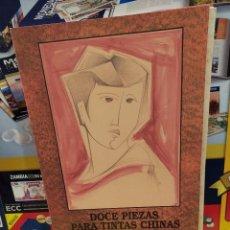 Libros de segunda mano: DOCE PIEZAS PARA TINTAS CHINAS....JESUS DE LA GANDARA MARTIN........... Lote 259899060