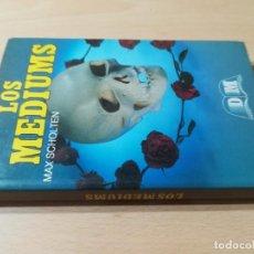 Libri di seconda mano: LOS MEDIUMS / MAX SCHOLTEN / EDITORS / E207. Lote 259912680