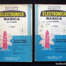 Libros de segunda mano: ELECTRÓNICA BÁSICA VOL. 2 Y 4. VAN VALKENBURGH Y NOOGER & NEVILLE. ED. CONTINENTAL, 1969. Lote 259968725
