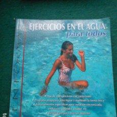 Libros de segunda mano: EJERCICIOS EN EL AGUA PARA TODOS JANE KATZ. Lote 260042735