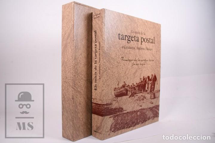 Libros de segunda mano: Libro Gran Formato - El Inicis de la Targeta Postal a Catalunya, Andorra i Balears - Ed. Liber 2012 - Foto 6 - 260065520