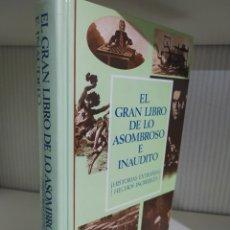 Libros de segunda mano: EL GRAN LIBRO DE LO ASOMBROSO E INAUDITO - READER'S DIGEST. Lote 260273925