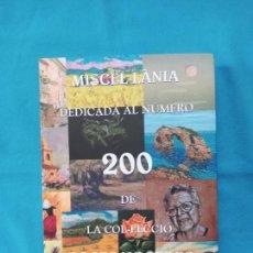 Libros de segunda mano: MISCEL·LANIA DEDICADA AL NÚMERO 200 DE LA COL·LECCIÓ COSES NOSTRES- CAS CONCOS DES CAVALLER. Lote 260370495